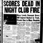 """Scores Dead In Night Club Fire"" - The Boston Globe, December 1942 - OP-GHO: Operation Ghost"