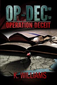 Cover art OP-DEC: Operation Deceit - OP-DEC reviewed by Midwest Book Review