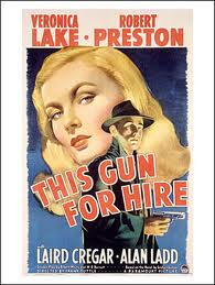 This Gun for Hire, Novel by Graham Greene, Film by Frank Tuttle