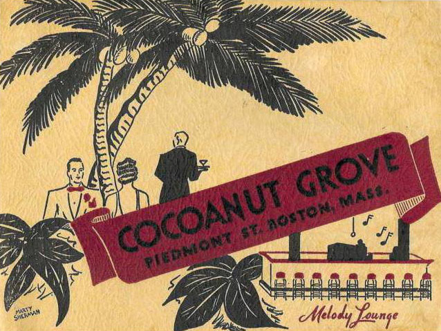 The Cocaonut Grove Menu cover. The Grove burned the Saturday after Thanksgiving in 1942, resulting in over 400 deaths, and is featured in the upcoming sequel to OP-DEC: Operation Deceit, OP-GHO: Operation Ghost
