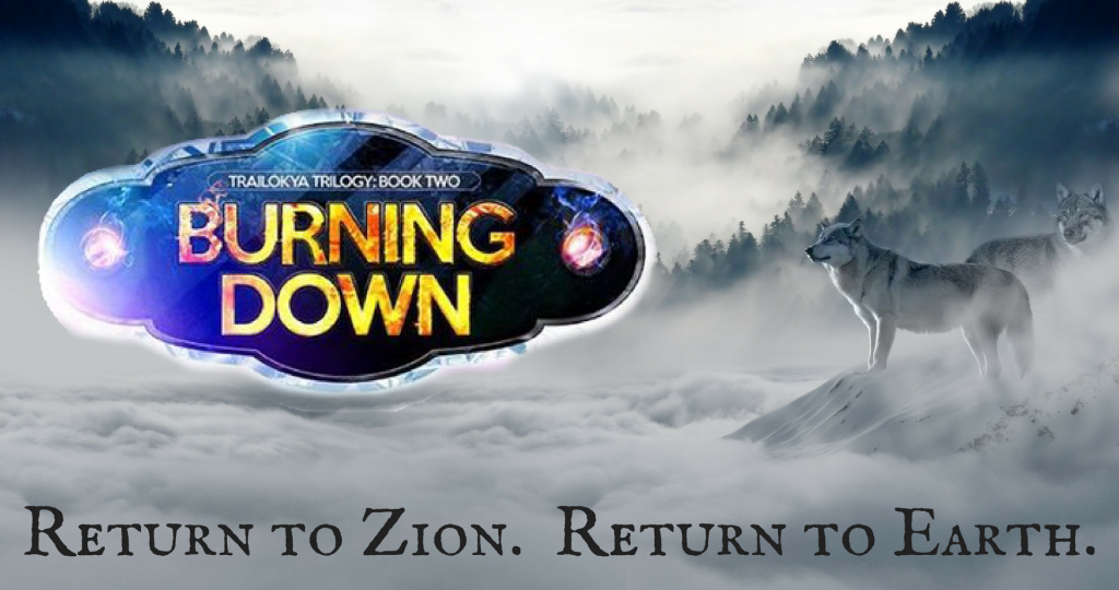 the trailokya trilogy book two burning down