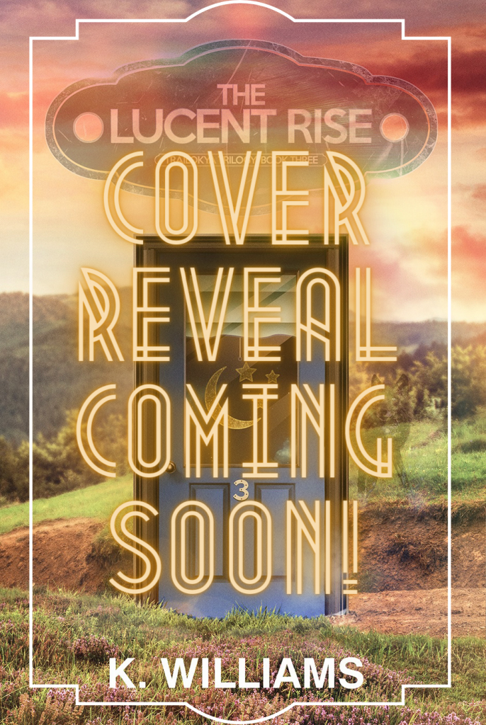 The Lucent Rise, cover reveal coming soon