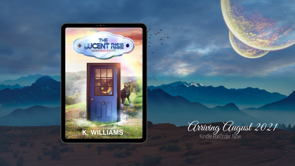 The Lucent Rise book cover in a floating tablet screen, lies over an alien landscape with multiple moons in the sky: PreOrder available for Kindle, coming August 2021 to paperback and ebook